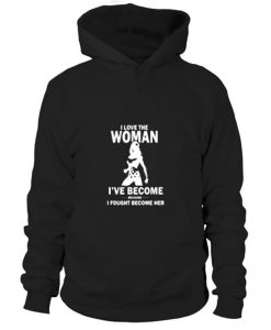 I Love The Woman Hoodie