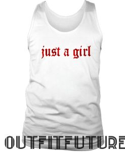 Just a Girl Tanktop