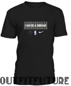 Martin luther king I have a dream NBA T-Shirt