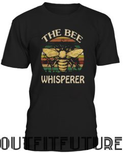 [NEW] The Bee Whispere T-shirt