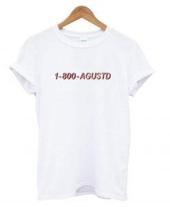 1-800-Agustd T shirt BC19