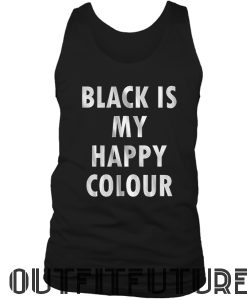 Black Is My Happy Colour Tank Top