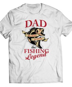 Dad The Fishing Legend - Limited Edition - T-shirt BC19