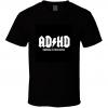 adhd logo highway to distraction T Shirt BC19