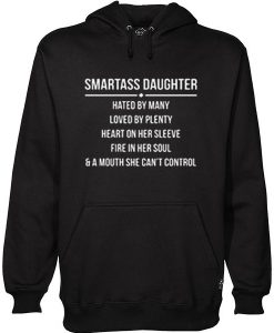 Smartass Daughter Hoodie