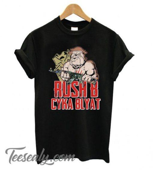 Rush B Cyka Blyat Stylish T shirt