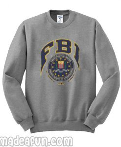 FBI Sweatshirt From Made A Fun BC19