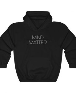 Mind Over Matter hoodie BC19