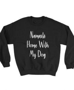 Namaste Home Sweatshirt ZK01
