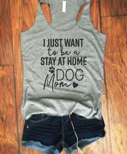 Stay At Home Dog Mom Tanktop ZK01
