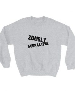 Zombly Acopalypse Sweatshirt AD01