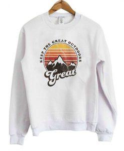 Keep The Great Outdoors Sweatshirt EL01