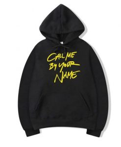 Call Me By Your Name Hoodie GT01
