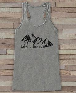 Take A Hike Tank Top GT01