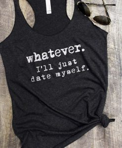 Whatever Tank Top GT01