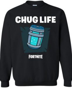 Chug Life Fortnite Sweatshirt AV01