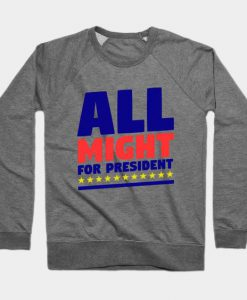 All Might Sweatshirt SR30N