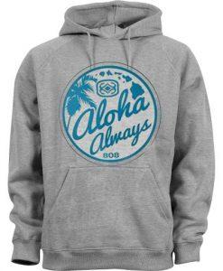 Aloha always 808 Hoodie FD29N