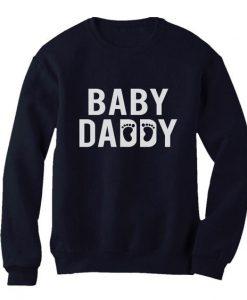Baby Daddy Sweatshirt SR30N
