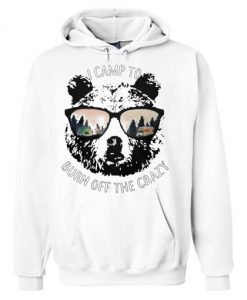 Bear I Camp To Burn Hoodie FD29N