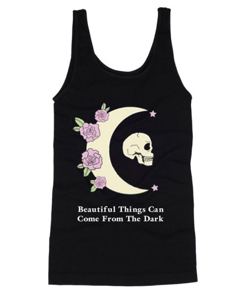 Beautiful Things Can Come Tanktop FD29N