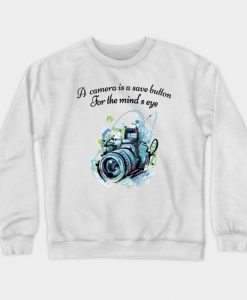 Camera Quote Sweatshirt SR30N