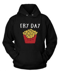 Fry Day Funny Hoodie N26EL