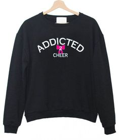 Addicted Cheer Sweatshirt EL3D