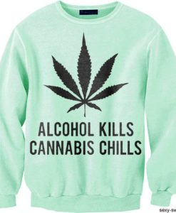 Cannabis Chills Sweatshirt FD18D