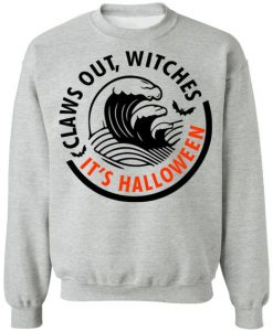 Claws Out Witches  sweatshirt FD18D