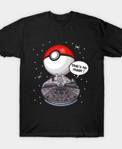 That's no moon Tshirt FD24D