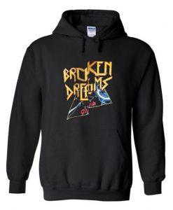 broken dreams hoodie FD2D