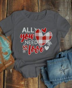 All You Need Is Love Tshirt FD7J0