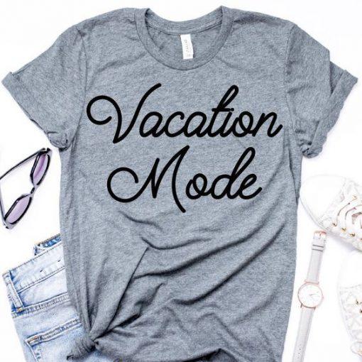Vacation Mode T-Shirt FD14J0