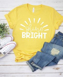 Shine Bright Tshirt FD3F0