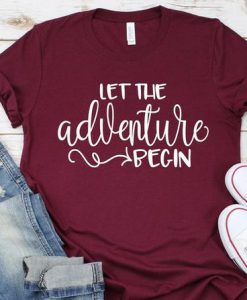Adventure Begin T Shirt LY8A0