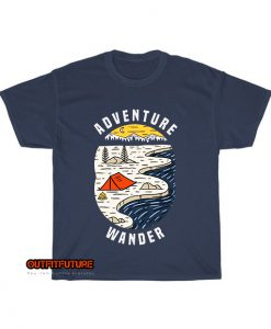 adventure wander typography with camping tent near mountains river T-Shirt EL5D0
