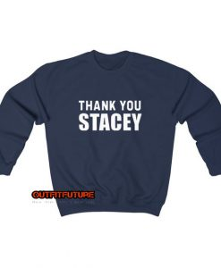 Thank You Stacey Sweatshirt SY9JN1