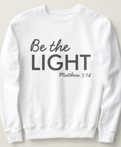 Be the Light Sweatshirt AL17F1