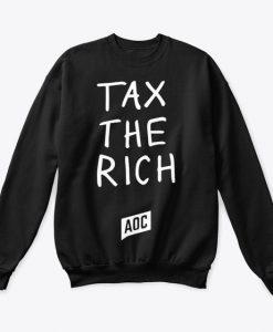 Tax The Rich Sweatshirt AL18MA1
