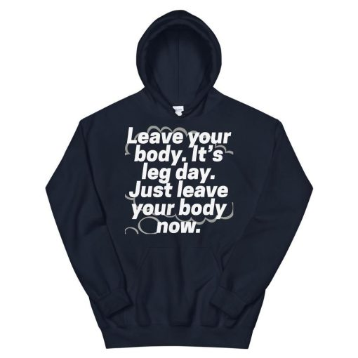 Leave Your Body Hoodie AL30A1